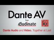 Audinate presenta Dante AV, uniendo finalmente el audio y el video Dante