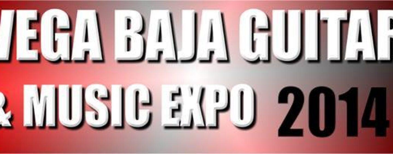 Regresa el Vega Baja Guitar & Music Expo 2014 a Puerto Rico
