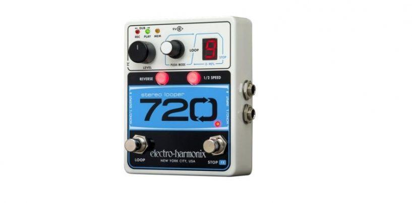 Electro-Harmonix anuncia el nuevo pedal 720 Stereo Looper