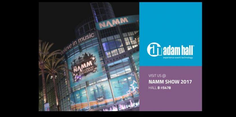 NAMM 2017: Adam Hall Group listo para el NAMM Show