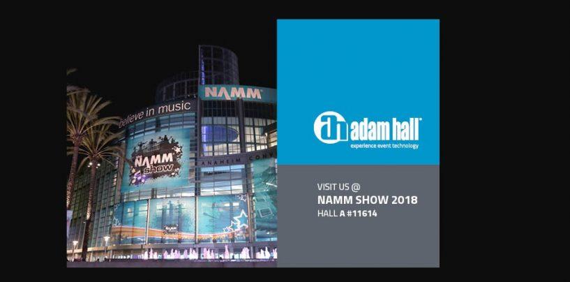 NAMM 2018: Adam Hall Group presenta varias primicias mundiales en Winter NAMM