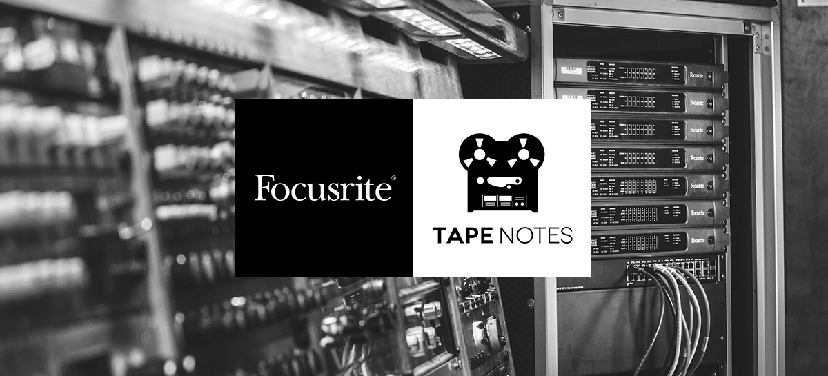 Focusrite se asocia con Tape Notes: la historia detrás del álbum