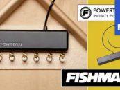 NAMM 2020: Fishman y su sistema de pastilla PowerTap Infinity