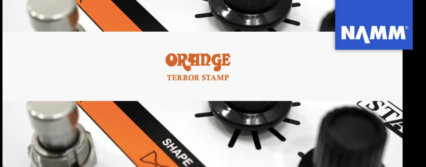 NAMM 2020: Orange acaba de lanzar Terror Stamp